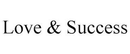 LOVE & SUCCESS