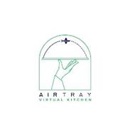 AIR TRAY VIRTUAL KITCHEN