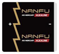 NANFU NO MERCURY ALKALINE NANFU NO MERCURY ALKALINE + -