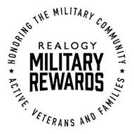 REALOGY MILITARY REWARDS HONORING THE MILITARY COMMUNITY ACTIVE, VERTERANS AND FAMILIES