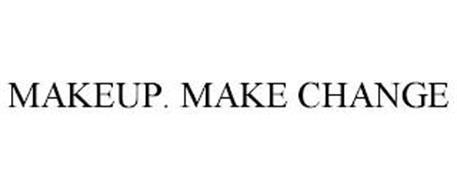 MAKEUP. MAKE CHANGE