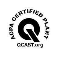 ACPA CERTIFIED PLANT QCAST.ORG