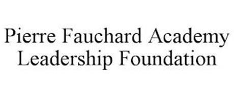 PIERRE FAUCHARD ACADEMY LEADERSHIP FOUNDATION