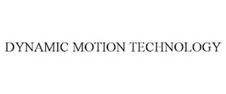 DYNAMIC MOTION TECHNOLOGY