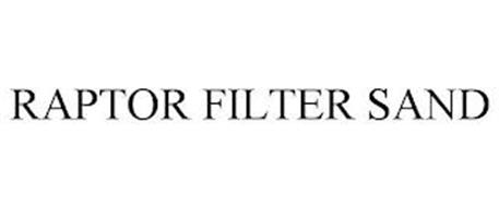 RAPTOR FILTER SAND