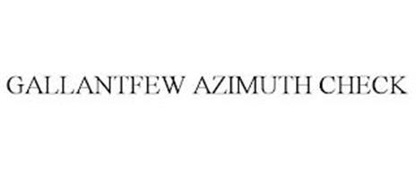 GALLANTFEW AZIMUTH CHECK