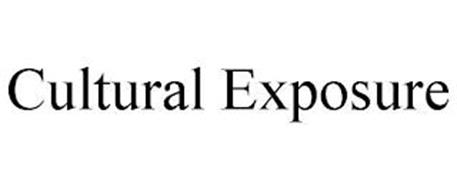 CULTURAL EXPOSURE