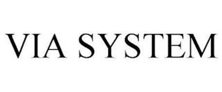 VIA SYSTEM