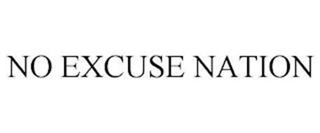 NO EXCUSE NATION