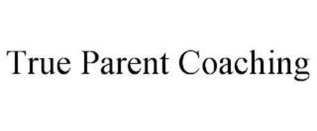 TRUE PARENT COACHING