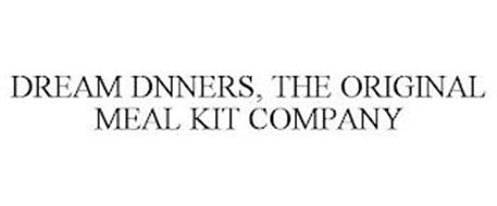 DREAM DNNERS, THE ORIGINAL MEAL KIT COMPANY