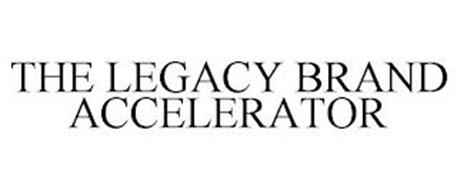 THE LEGACY BRAND ACCELERATOR