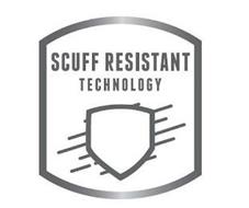SCUFF RESISTANT TECHNOLOGY