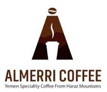 ALMERRI COFFEE YEMEN SPECIALITY COFFEE FROM HARAZ MOUNTAINS A