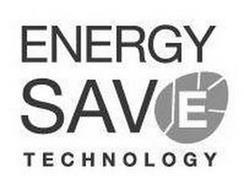 ENERGY SAVE TECHNOLOGY