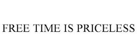 FREE TIME IS PRICELESS