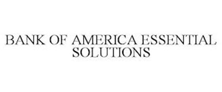 BANK OF AMERICA ESSENTIAL SOLUTIONS