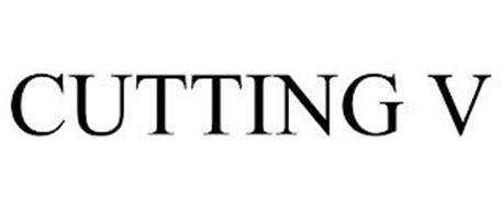 CUTTING V