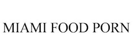 MIAMI FOOD PORN