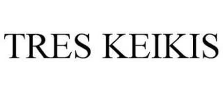 TRES KEIKIS