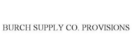 BURCH SUPPLY CO. PROVISIONS