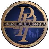 PREMIER PEDIATRICS OF INDIANA PPI PREMIER PEDIATRICS