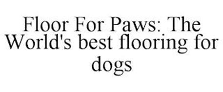 FLOOR FOR PAWS: THE WORLD'S BEST FLOORING FOR DOGS