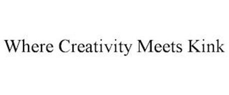 WHERE CREATIVITY MEETS KINK