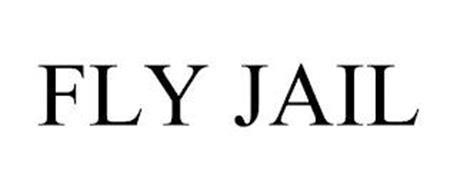 FLY JAIL