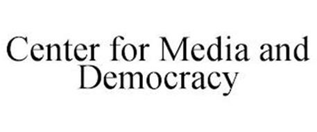 CENTER FOR MEDIA AND DEMOCRACY