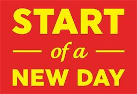 START OF A NEW DAY