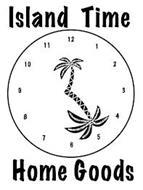 ISLAND TIME HOME GOODS