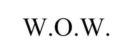 W.O.W.