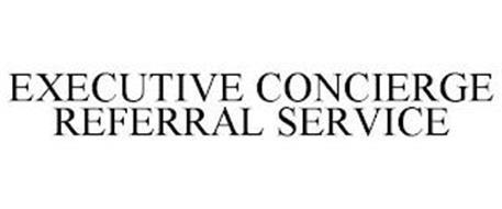 EXECUTIVE CONCIERGE REFERRAL SERVICE