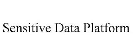 SENSITIVE DATA PLATFORM