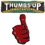 THUMBS UP JAMAICAN JERK