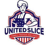 UNITED SLICE FAMILY, FRIENDS AND PIZZA