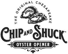 THE ORIGINAL CHESAPEAKE CHIP AND SHUCK OYSTER OPENER