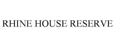 RHINE HOUSE RESERVE