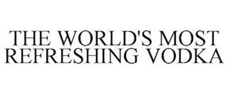 THE WORLD'S MOST REFRESHING VODKA