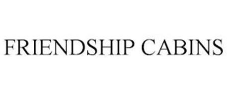 FRIENDSHIP CABINS