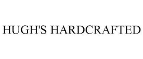 HUGH'S HARDCRAFTED