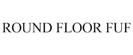 ROUND FLOOR FUF