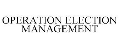 OPERATION ELECTION MANAGEMENT