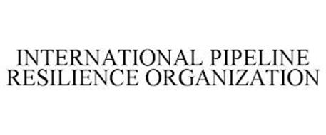 INTERNATIONAL PIPELINE RESILIENCE ORGANIZATION
