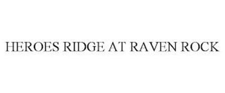 HEROES RIDGE AT RAVEN ROCK