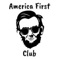 AMERICA FIRST CLUB
