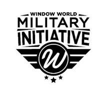 WINDOW WORLD MILITARY INITIATIVE W