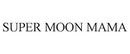 SUPER MOON MAMA