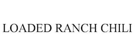 LOADED RANCH CHILI